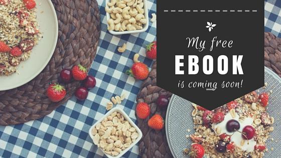 My free eBook is coming soon!